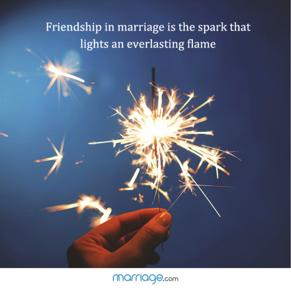 Friendship - The Spark of Marriage